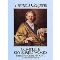 COUPERIN F. COMPLETE KEYBOARD WORKS SERIES 2 CLAVECIN OU PIANO