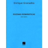 GRANADOS E. ESCENAS ROMANTICAS PIANO