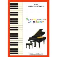 MINVIELLE-SEBASTIA P. JE COMMENCE LE PIANO
