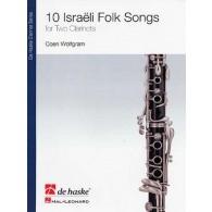 WOLFGRAM C. 10 ISRAELI FOLK SONGS 2 CLARINETTES
