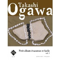 OGAWA T. PETIT ALBUM EVOCATEUR ET FACILE VOL 1 GUITARE