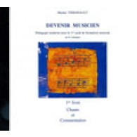 VERGNAULT M. DEVENIR MUSICIEN VOL 1 CD