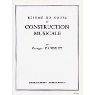 DANDELOT G. RESUME COURS CONSTRUCTION MUSICALE