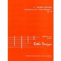 GIULIANI M. VARIATIONS SUR LES FOLIES D'ESPAGNE OP 45 GUITARE