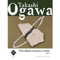 OGAWA T. PETIT ALBUM EVOCATEUR ET FACILE VOL 2 GUITARE
