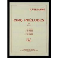 VILLA-LOBOS H. PRELUDE N°5 GUITARE