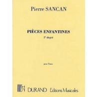 SANCAN P. PIECES ENFANTINES 2ME DEGRE PIANO
