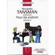 TANSMAN A. POUR LES ENFANTS VOL 4 PIANO
