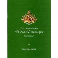 CLASSENS H. LE NOUVEAU VIOLON CLASSIQUE VOL C