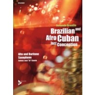 BRANDAO F. BRAZILIAN AND AFRO CUBAN JAZZ CONCEPTION SAXO MIB