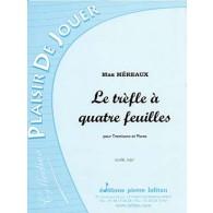 MEREAUX M. LE TREFLE A QUATRE FEUILLES TROMBONE