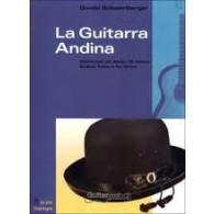 SCHWERTBERGER G. LA GUITARRA ANDINA GUITARE