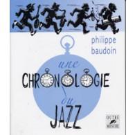 BAUDOIN P. CHRONOLOGIE DU JAZZ