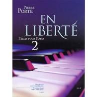 PORTE P. EN LIBERTE VOL 2 PIANO