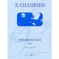 CHABRIER E. PETITS MORCEAUX FACILES PIANO