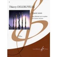 DELERUYELLE T. QUATRE NOTES CLARINETTE