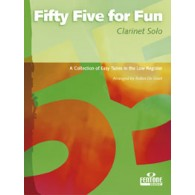 FIFTY FIVE FOR FUN CLARINETTE