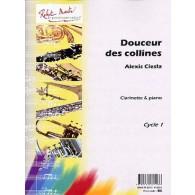 CIESLA A. DOUCEUR DES COLLINES CLARINETTE