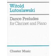 LUTOSLAWSKI W. DANCE PRELUDES CLARINETTE