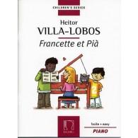 VILLA-LOBOS H. FRANCETTE ET PIA PIANO