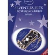 GUEST SPOT SEVENTIES HITS PLAY-ALONG FOR CLARINET