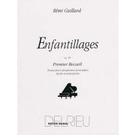 GUILLARD R. ENFANTILLAGES OP 49 VOL 1 PIANO