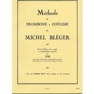 BLEGER M. METHODE DE TROMBONE A COULISSE
