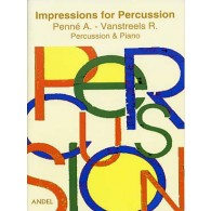 PENNE A./VANSTREELS R. IMPRESSIONS FOR PERCUSSION