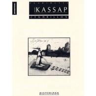 KASSAP S. CENDRILLON CLARINETTE