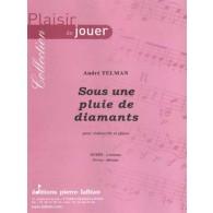 TELMAN A. SOUS UNE PLUIE DE DIAMANTS VIOLONCELLE