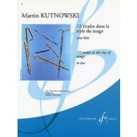 KUTNOWSKI M. ETUDES DANS LE STYLE DU TANGO FLUTE