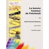 BASTEAU J.F. LA BONNE HUMEUR DE PATCHOULI PIANO