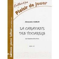 CARLIN A. LA CARAVANE DES TOUAREGS SAXO SIB