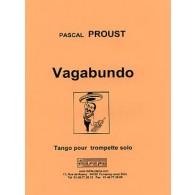 PROUST P. VAGABUNDO TROMPETTE