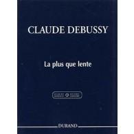 DEBUSSY C. LA PLUS QUE LENTE PIANO