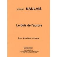 NAULAIS J. LE BOIS DE L'AURORE TROMBONE