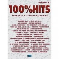 100% HITS VOLUME 3 PIANO CHANT GUITARE
