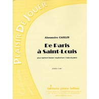 CARLIN A . DE PARIS A SAINT LOUIS TUBA