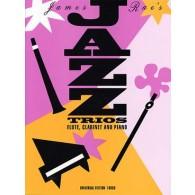 RAE J. JAZZ TRIOS FLUTE CLARINETTE PIANO
