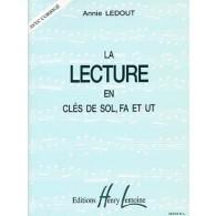 LEDOUT A. LA LECTURE EN CLES DE SOL, FA ET UT