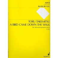 TAKEMITSU T. A BIRD CAME DOWN THE WALK ALTO
