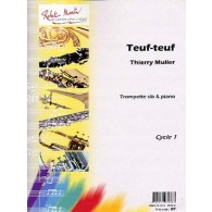 MULLER T. TEUF TEUF TROMPETTE