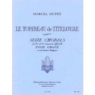 DUPRE M. TOMBEAU DE TITELOUZE ORGUE