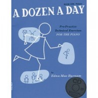 BURNAM E.M. A DOZEN A DAY VOL 1 PIANO AVEC CD