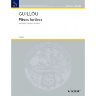 GUILLOU J. PIECES FURTIVES ORGUE