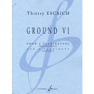 ESCAICH T. GROUND VI CLARINETTES