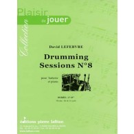 LEFEBVRE D. DRUMMING SESSIONS N°8 BATTERIE
