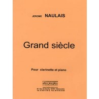 NAULAIS J. GRAND SIECLE CLARINETTE