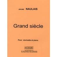 NAULAIS J. GRAND SIECLE CLARINETTE