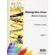 FAILLENOT M. ALONG THE RIVER CLARINETTE